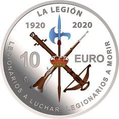 Esta es la moneda por el Centenario de La Legión española | Numismatica Visual Monedas De 10, Moneda Española, Fuerzas Militares, Tropas, Soldados, Coleccionar Monedas, Casa De La Moneda, La Legion Española, Primo De Rivera