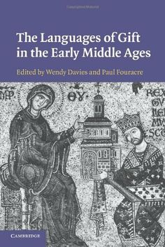 The Languages of Gift in the Early Middle Ages University Of Manchester, Early Middle Ages, Historian, Book Publishing, Languages, Amazon, Memes, Books, Gifts