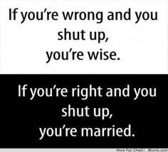 right and you shut up married