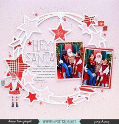 Hey Santa, featuring a star wreath cutfile Christmas Scrapbook Layouts, Scrapbook Designs, Scrapbook Page Layouts, Scrapbook Paper Crafts, Christmas Layout, Photo Layouts, Scrapbooking Ideas, Hip Kit Club, Baby Scrapbook