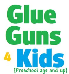 Kids and Glue Guns - no way!!
