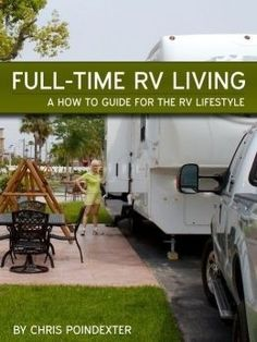 Full-Time RV Living - A How-To Guide For The RV Lifestyle with other book suggestions....