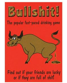 Find out if your friends are lucky or if they are full of shit! Bullshit is a fast-paced drinking game where stats can change at any given moment. Make sure your next party is a hit with this fun and easy card drinking game. Please drink responsibly.    http://sextoybuys.com/best_sellers.php?a=pinterest    $5.63