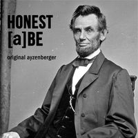 Honest [a]be