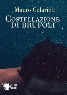 La Fenice Book: [Segnalazione] Costellazione di brufoli di Mauro C...