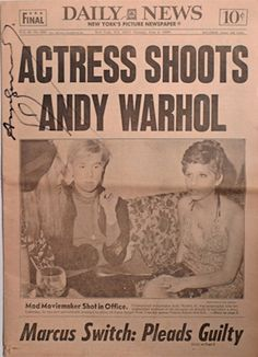 This is the June 4, 1968 issue of the New York Daily News, the headline of which reads Actress Shoots Andy Warhol. This issue was published the day after the artist was shot by radical feminist Valerie Solanas. It is the only known copy personally signed by Warhol