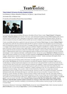 """20 novembre 2014 - Teatrionline Maurizio Carra su """"Dopo il Silenzio"""""""