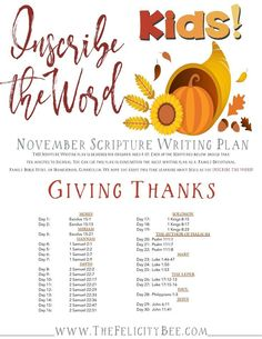 Our November Scripture Writing Bible Study plans FOR KIDS are here! This month, we are inscribing Scriptures about those in the Word who GAVE THANKS to God for all He has done and who He is. Let's dig into the Word and let's give thanks.
