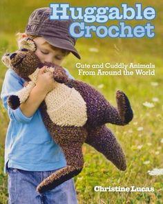 Huggable Crochet by Christine Lucas, http://www.amazon.com/dp/1440214239/ref=cm_sw_r_pi_dp_1OQtub0XPE1N1