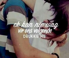 Afrikaanse sê-goedjies: Ek kan nie wag vir ons volgende drukkie nie Cute Quotes, Funny Quotes, True Indeed, Afrikaanse Quotes, Qoutes About Love, Special Quotes, Pretty Words, Romantic Quotes, Wise Words
