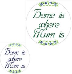 Home is where Mum is. Pretty Mother's Day cross stitch pattern by crossstitchtheline