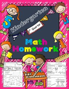 This Kindergarten Math Homework - Kindergarten - 1st Quarter is a great weekly homework packet that will review all common core strands on a weekly basis. It is very kid-friendly, easy to read, examples are given for most problems, and it's packed with real work...not just time-wasting work.
