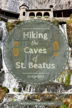 Tips for hiking St. Beatus Caves in, Beatenberg, Switzerland ~ Even if you've visited other caves, St. Beatus is unique. How? Water everywhere - flowing, raging, and dripping. It's a cave dominated by water. #taterstravels