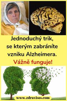 Jednoduchý trik, se kterým zabráníte vzniku Alzheimera. Vážně funguje! #Alzheimera #trik #zdraví Health, Optimism, Health Care, Salud