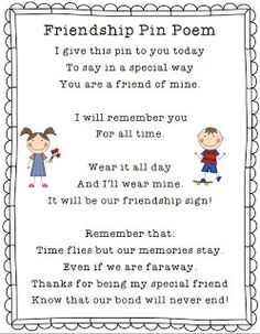 Friendship Pin Poem...goes with friendship pen at the end of the school year.