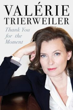 Thank You For This Moment | Valerie Trierweiler
