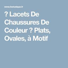 → Lacets De Chaussures De Couleur ← Plats, Ovales, à Motif