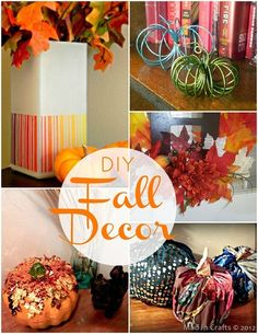 fall decor | best Fall décor and food ideas in two separate posts: DIY Fall Décor ...