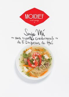Entrée du restaurant l'Empereur de Hué : Soupe Mi aux crevettes Carabineros , à faire avec MoiChef en moins de 30 minutes