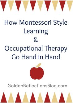 How Montessori Style Learning & Occupational Therapy Activities Go Hand in Hand - Golden Reflections Blog