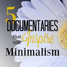 Ready to take the plunge into minimalism? These documentaries are great inspiration for helping you get there!