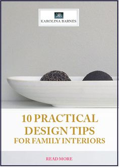 10 practical design tips to keep your home looking like new!