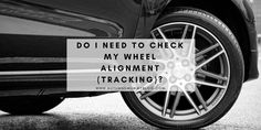 Do you know how to check that your tyre alignment? If your tracking is off, it can cause all sorts of problems, including your road holding and an increase in fuel consumption.
