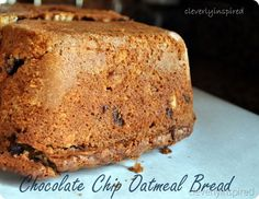 Chocolate chip oatmeal bread