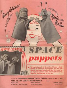 How To Make Space Puppets!    My Mom Gave this to my sister and when they moved (6 years ago)bmy sister gave me a pile of things my mom gave, This was in the pile, its dated 1969, Its only one big page that opens up but scanned all sides.