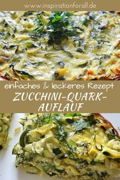 Zucchini-Quark-Auflauf mit Käse & Kräutern – schnelles & leckeres Rezept - Lo Que Necesitas Saber Para Una Vida Saludable Veggie Recipes, Healthy Dinner Recipes, Vegetarian Recipes, Arroz A Carbonara, Vegetarian Casserole, Vegetarian Lasagne, Vegetarian Cheese, Fast Easy Meals, Gourmet