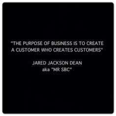 The purpsose of business