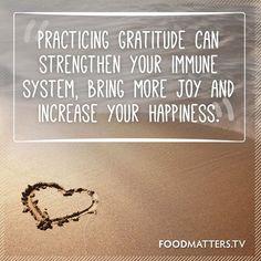 practicar GRATITUD puede fortalecer tu sistema inmune, darte mas alegria y aumentar tu felicidad.
