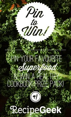Pin your fave superfood and win a healthy cookbook prize pack! Healthy Cook Books, Superfood, Kale, Packing, Holidays, Summer, Bag Packaging, Vacations, Holidays Events