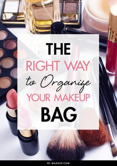 Is your makeup bag a total mess? Losing things to the bottom of your vanity bag only to find them broken, crushed or expired? In fact, it might even be time to retire that pouch altogether if the bottom resembles a murky shade of your bronzer. Organizing that overwhelming makeup mess, however, is simply a matter of getting focused and organized — here's how to organize it the right way!
