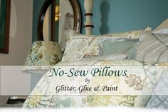 No sew pillows @glitterglueandpaint
