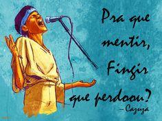 Codinome Beija-Flor - Cazuza (Compositores: Cazuza/Reinaldo Arias/Ezequiel Neves)