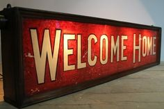 1940s illuminated glass fronted Welcome Home sign c 1940 www.robhallantiques.co.uk £750