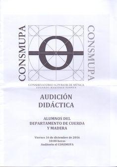 """Audición didáctica. Alumnos del departamento de cuerda y viento madera. Celebrado en el Auditorio del Conservatorio Superior de Música """"Eduardo Martínez Torner"""", el viernes 16 de diciembre de 2016, a las 10:00 horas."""