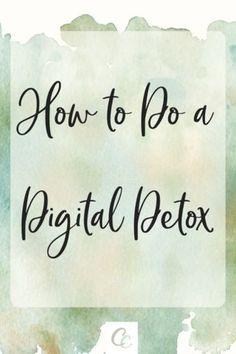 How to Do a Digital Detox