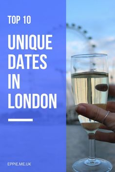 Top 10 unique dates in London | what to do in London | cheap dates | fun dates | things to do