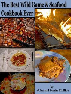 500 wild game and fish recipes cookbookfor 1495 wild game free kindle book cookbooks food winefree the best wild game seafood cookbook ever 350 southern recipes for deer turkey fish seafood forumfinder Images