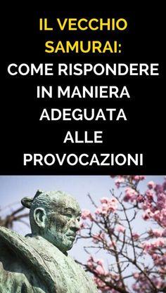 #consapevolezza #samurai I Love My Son, Self Awareness, Mind Body Soul, Osho, Samurai, Life Inspiration, Albert Einstein, Problem Solving, Beautiful Words