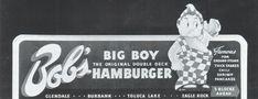 "1940's Bob's Big Boy ""Original Double Deck Hamburger"" Billboard Hamburger, Toluca Lake, Boys Home, Riverside Drive, Double Deck, Historical Landmarks, Big Boys, Billboard, Bobs"