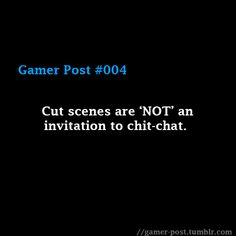 #gamer #quote #gamerquotes #gaming #videogames #four #gaming #gameeon #quotes #cutscenes