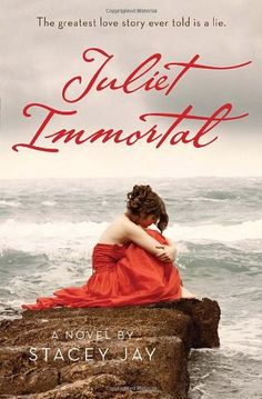Juliet Immortal - I couldn't put it down until I ran out of pages to read.  It was that good!