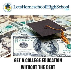 Get a College Education Without the Debt