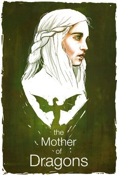 the Mother of Dragons by TylerChampion.deviantart.com