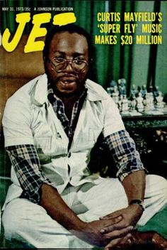 Jet magazine, May 1973 happy birthday curtis mayfield Jet Magazine, Black Magazine, Ebony Magazine Cover, Magazine Covers, Curtis Mayfield, Vintage Black Glamour, Soul Singers, Old School Music, Black History Facts