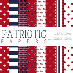 Digital Scrapbooking Freebies: Fourth of July Patriotic Papers Two - Free Pretty Things For You