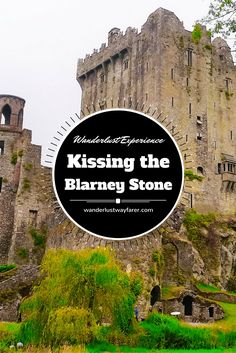 You've probably heard people talk about kissing the Blarney Stone in #Ireland, but you may be wondering what that means exactly? Find out from #wanderlustwayfarer.